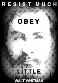 RESIST OBEY WALT WHITMAN