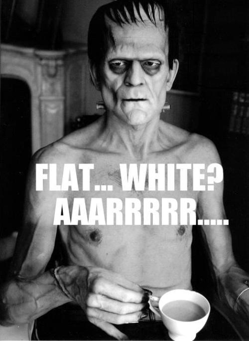 karloff frank flat white AAARRRRR