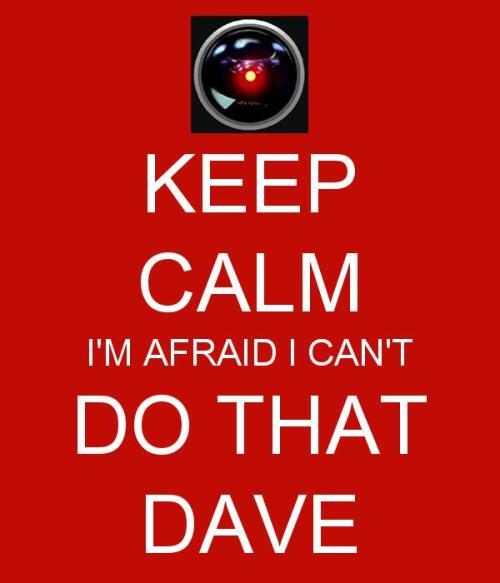 hal 9000 keep calm dave
